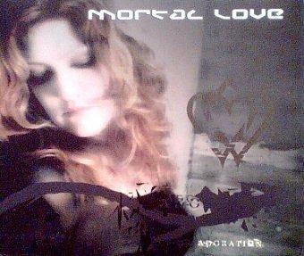Mortal Love - Adoration (Maxi-CD)