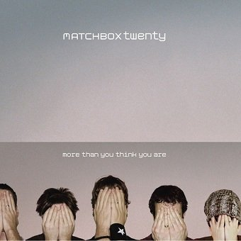 Matchbox Twenty - More Than You Think You Are (CD)