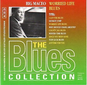 Big Maceo - Worried Life Blues (CD)