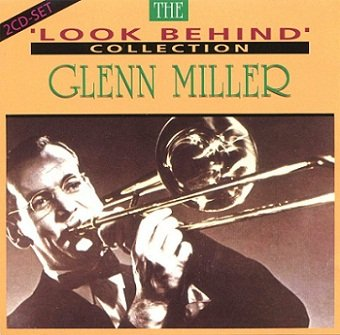 Glenn Miller - The Look Behind Collection (CD)