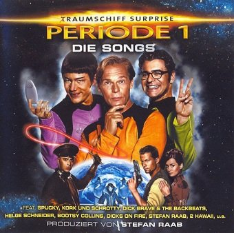 (T)Raumschiff Surprise - Periode 1: Die Songs (CD)