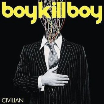 Boy Kill Boy - Civilian (CD)