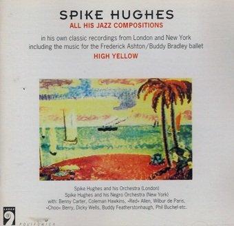 Spike Huges - High Yellow (CD)