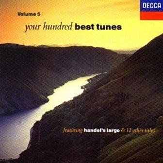 Your Hundred Best Tunes, Volume 5 (Decca) (CD)