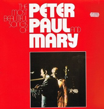 Peter, Paul & Mary - The Most Beautiful Songs Of Peter, Paul & Mary (2LP)