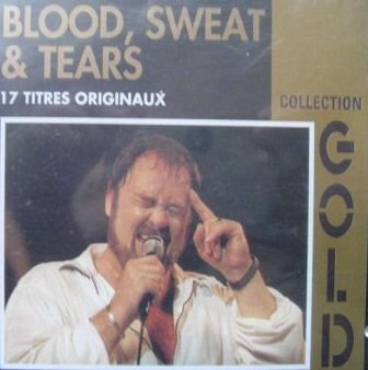 Blood, Sweat & Tears (Collection Gold) (CD)