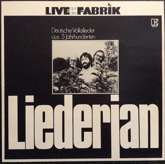 Liederjan - Live Aus Der Fabrik - Deutsche Volkslieder Aus 5 Jahrhunderten  (LP)