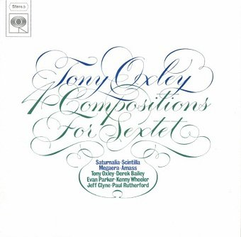 Tony Oxley - 4 Compositions For Sextet (CD)