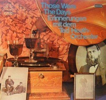 Ted Heath-Orchester - Those Were The Days - Erinnerungen Mit Dem Ted Heath-Orchester (LP)