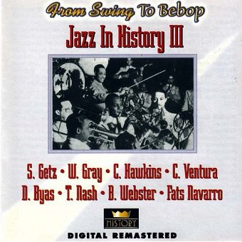 Jazz In History III (From Swing To Bebop) (2CD)