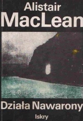 Alistair Maclean - Działa Nawarony