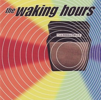 The Waking Hours - The Waking Hours (CD)