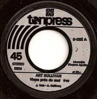 Art Sullivan - Viens Prés De Moi (7'')