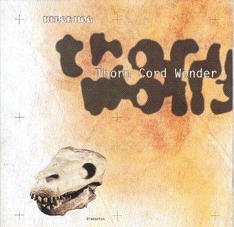 Hedge Hog - Thorn Cord Wonder (CD)