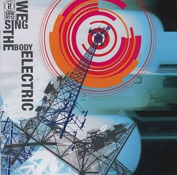 Since By Man - We Sing The Body Electric (CD)