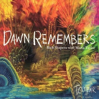 Rich Shapero With Maria Taylor - Dawn Remembers (CD)
