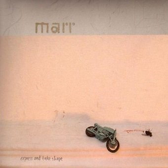 Marr - Express And Take Shape (CD)