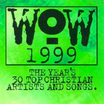 WOW 1999 (The Year's 30 Top Christian Artists And Songs) (2CD)