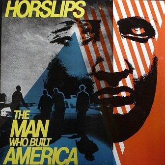 Horslips - The Man Who Built America (LP)