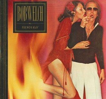 Bob Welch - French Kiss (LP)