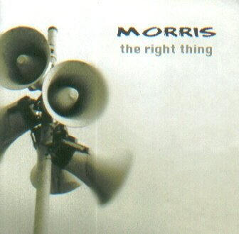 Morris - The Right Thing (CD)