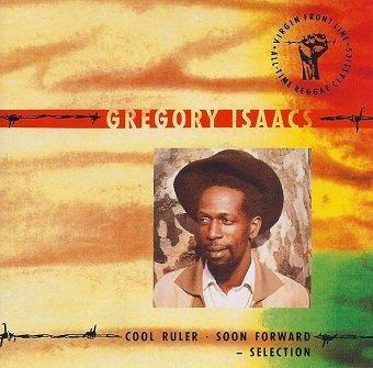 Gregory Isaacs - Cool Ruler, Soon Forward - Selection (CD)