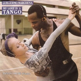 Guillermo Marchena - My Love Is A Tango (7'')