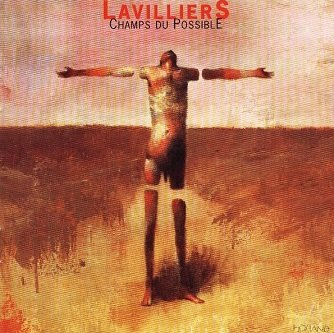 Lavilliers - Champs Du Possible (CD)