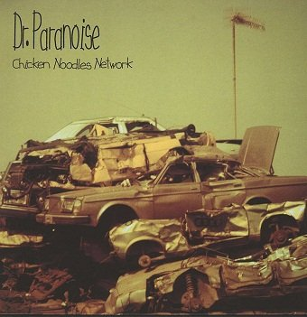 Dr. Paranoise - Chicken Noodles Network (LP)