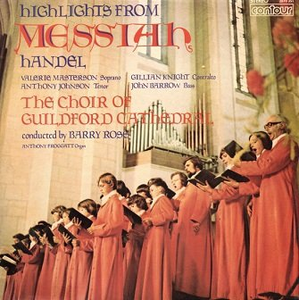 Handel - The Choir Of Guildford Cathedral Conducted By Barry Rose - Highlights From Messiah (LP)