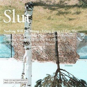 Slut - Nothing Will Go Wrong (CD)
