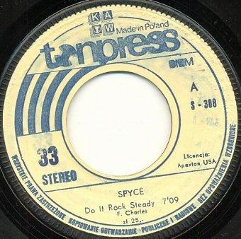 Spyce - Do It Rock Steady (7'')