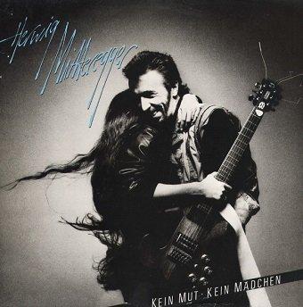 Herwig Mitteregger - Kein Mut - Kein Mädchen (LP)
