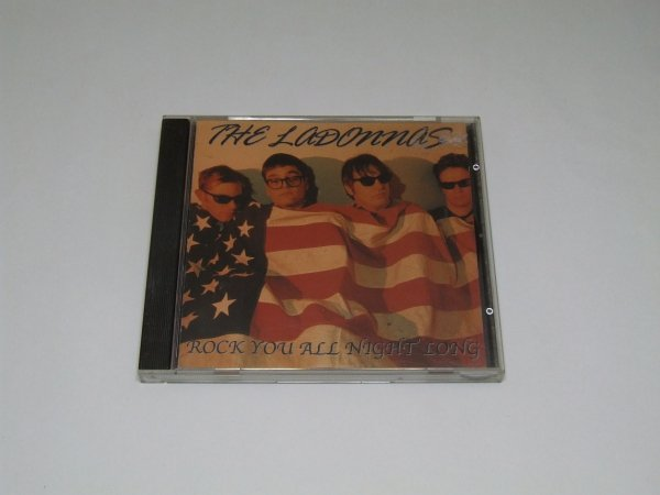 The Ladonnas - Rock You All Night Long (CD)