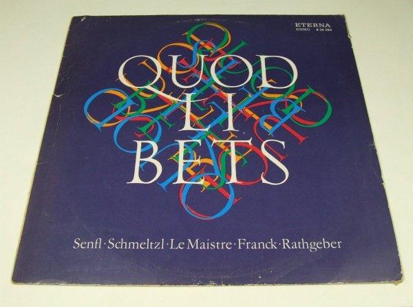Senfl, Schmeltzl, Le Maistre, Franck, Rathgeber - Capella Lipsiensis - Quodlibets (LP)