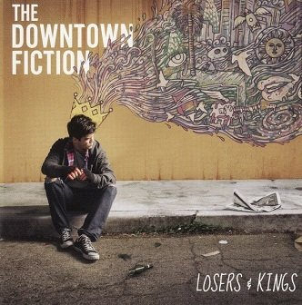 The Downtown Fiction - Losers & Kings (CD)