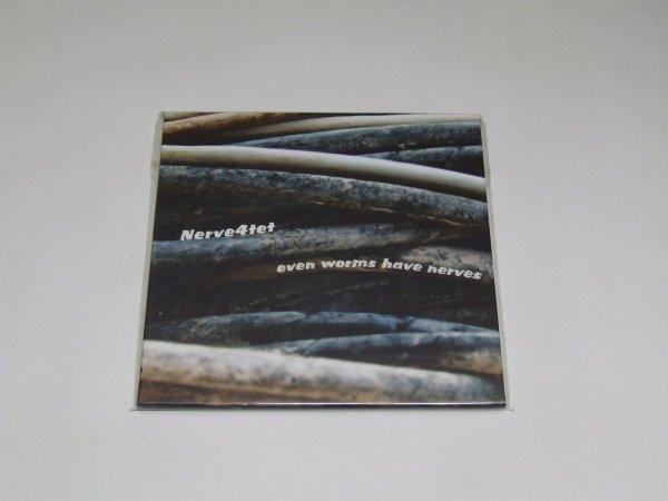 Nerve 4tet - Even Worms Have Nerves (CD)