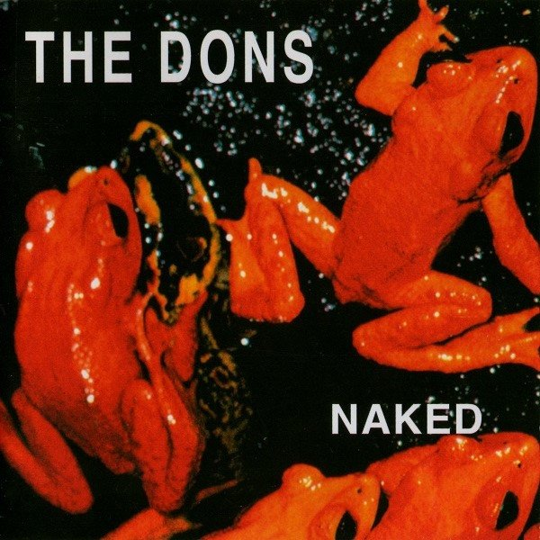 The Dons - Naked (CD)