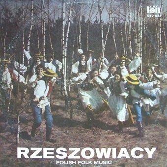 Rzeszowiacy - Polish Folk Music (LP)