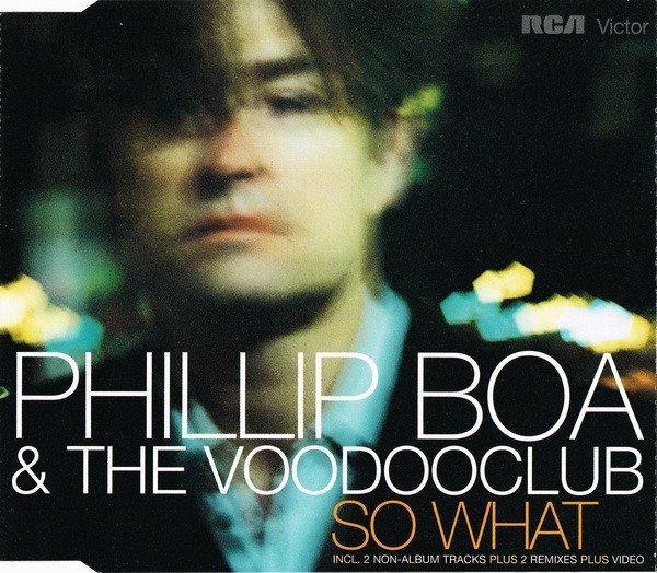 Phillip Boa & The Voodooclub - So What (Maxi-CD)