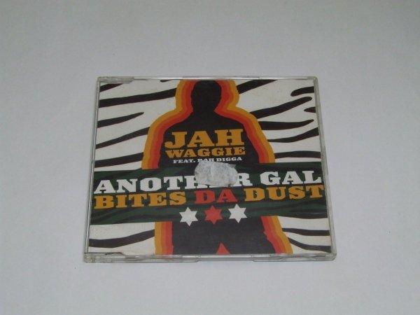 Jah Waggie Feat. Rah Digga - Another Gal Bites Da Dust (Maxi-CD)