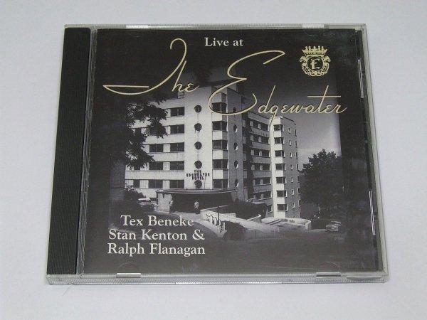 Tex Beneke, Stan Kenton, Ralph Flanagan Live At The Edgewater (CD)