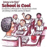 School Is Cool - Johnny Is For Kids! (CD)