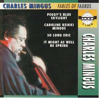Charles Mingus - Fables Of Faubus (CD)