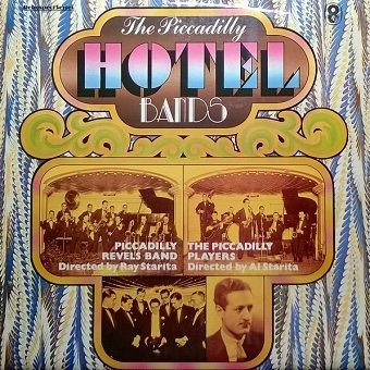 Piccadilly Revels Band, The Piccadilly Players - The Piccadilly Hotel Bands (LP)