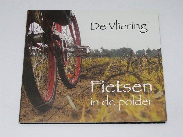 De Vliering Fietsen In De Polder (CD)
