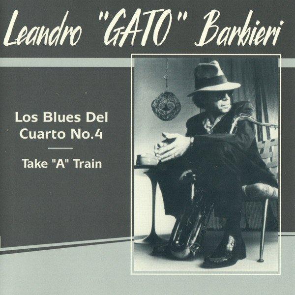 "Leandro ""Gato"" Barbieri, Jazz Mania All Stars - Los Blues Del Cuarto No.4 (CD)"