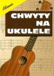 Absonic Chwyty na ukulele