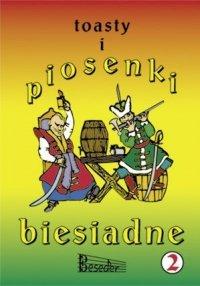 TOASTY I PIOSENKI BIESIADNE cz. 2