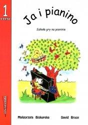 Ja i pianino cz.1 - szkoła gry na pianinie
